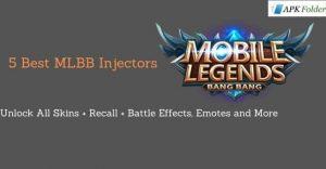 5 Best MLBB Injectors