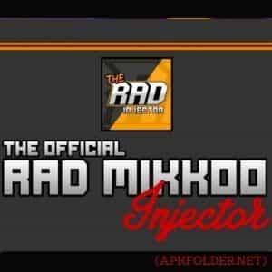 RAD Mikkoo Injector